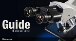 Guide d'aide à l'achat des microscopes