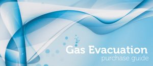 Gas Evacuation System Purchase Guide