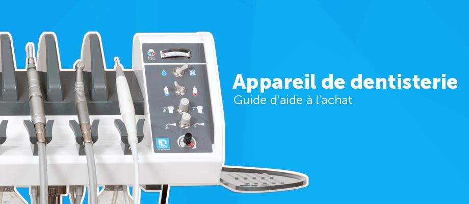 Appareil de dentisterie – Guide d'aide à l'achat