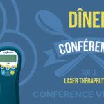 Dîner conférence virtuelle sur le laser thérapeutique